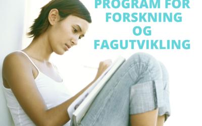 SØK MIDLER TIL FORSKNING OG FAGUTVIKLING